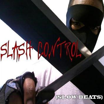 SLASH CONTROL