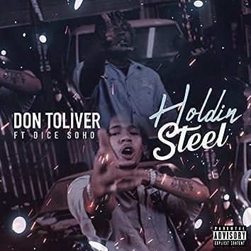 Holdin' Steel (feat. Dice Soho)