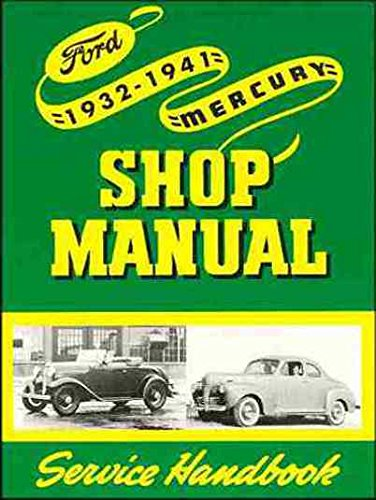 1932-1941 Ford Car & Pickup & Mercury Car Repair Shop Manual Reprint