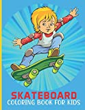 Skateboard Coloring Book For Kids: Skateboard coloring book for a kids with skateboard collection, stress remissive and relaxation.