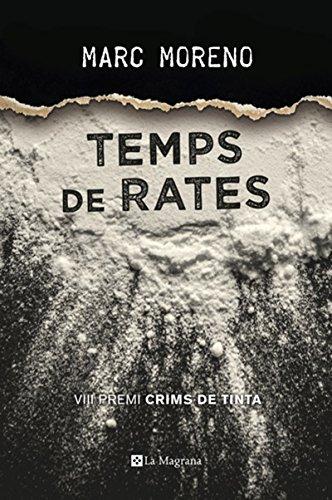 Temps de rates (Premi Crims de Tinta 2017) (OTROS LA MAGRANA)