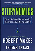 Storynomics: Story-Driven Marketing in the Post-Advertising World
