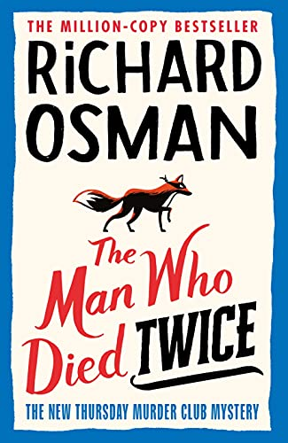 The Man Who Died Twice (The Thursday Murder Club Book 2) (The Thursday...