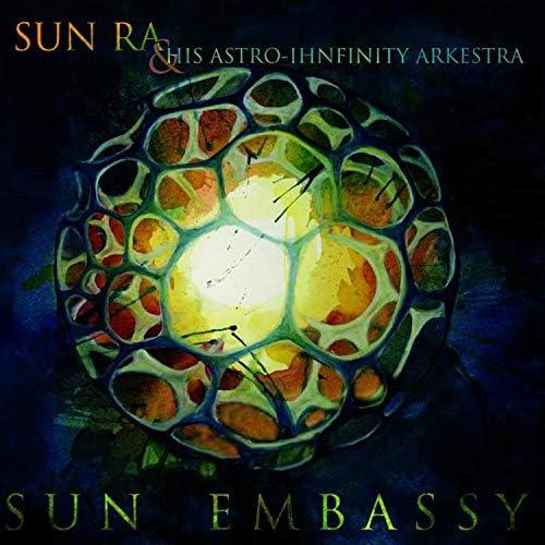 Sun Ra & His Astro Infinity Arkestra