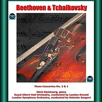 Beethoven & Tchaikovsky: Piano Concertos No. 3 & 1