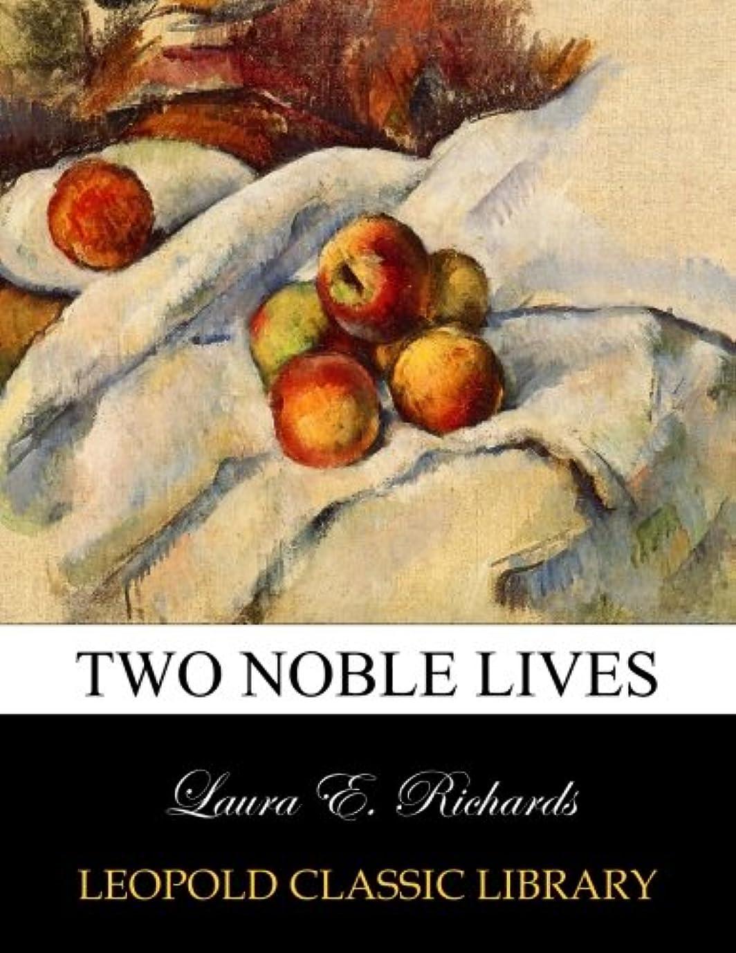 キーしつけ価値Two noble lives