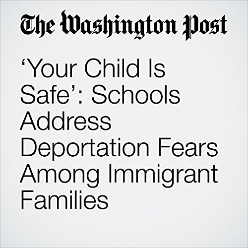 'Your Child Is Safe': Schools Address Deportation Fears Among Immigrant Families copertina