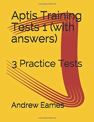 Aptis Training Tests 1 (with answers): 3 Practice Tests