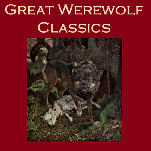 Great Werewolf Classics audiobook cover art