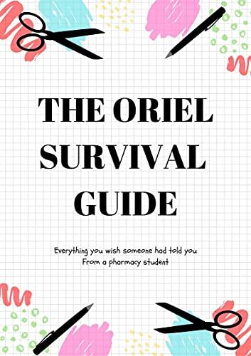THE ORIEL SURVIVAL GUIDE (English Edition)