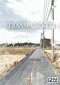 Transparente, tome 4 par Ogino
