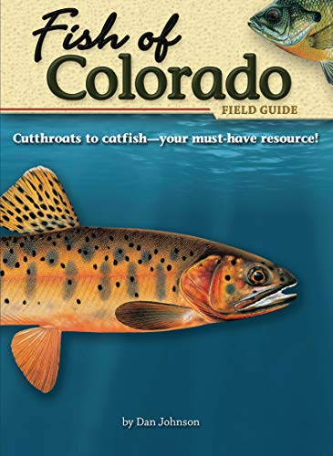 Fish of Colorado Field Guide (Fish Identification Guides)