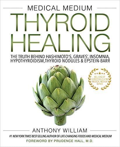 Medical Medium Thyroid Healing The Truth behind Hashimoto s Graves Insomnia Hypothyroidism Thyroid product image