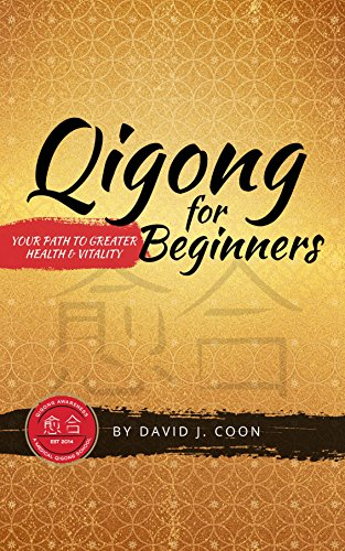 Qigong for Beginners:: Your Path to Greater Health and Vitality