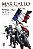 Morts pour la France, Intégrale - Tome 1, Le chaudron des sorcières (1913-1915) ; Tome 2, Le feu de l'enfer (1916-1917) ; Tome 3, La marche noire (1917-1944)