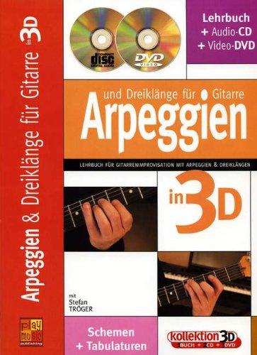 ARPEGGIEN + DREIKLAENGE FUER GITARRE IN 3D - arrangiert für Gitarre - mit CD - mit DVD [Noten / Sheetmusic] Komponist: TROEGER STEFAN