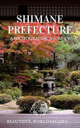 Shimane Prefecture: A Photographic Journey (English Edition)