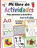 Mi libro de actividades para aprender y divertirse, desde los 4 años: 50 páginas en color para aprender a escribir letras y números, juegos, colorear, cortar, puzzles…