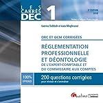 DEC 1 - QRC et QCM, règlementation professionnelle et déontologie E.C. et C.C de Sabrina Sabbah