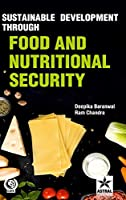 Sustainable Development through Food and Nutritional Security