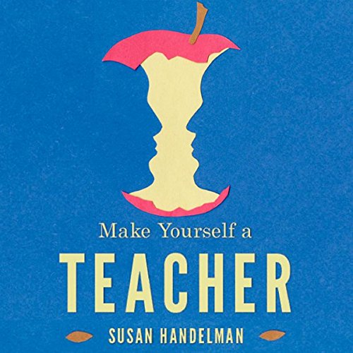 Make Yourself a Teacher audiobook cover art