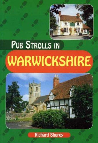 Pub Strolls in Warwickshire (Pub Strolls S.)