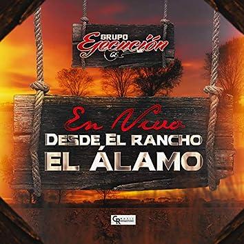 Desde Rancho El Álamo (En Vivo)