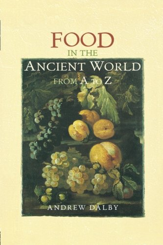 Food in the Ancient World from A to Z