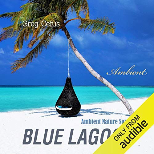 Blue Lagoon Audiobook By Greg Cetus cover art
