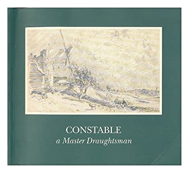 Constable, a Master Draughtsman