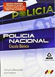 Escala Básica de Policía Nacional. Temario abreviado para repaso (F. Cuerpos Seguridad 2013)