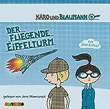 Karo und Blaumann - Der fliegende Eiffelturm