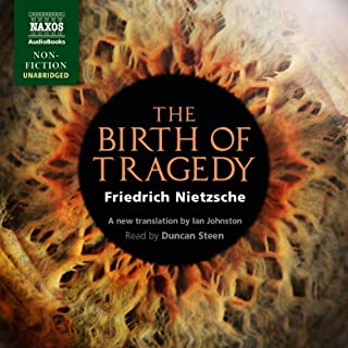 The Birth of Tragedy Out of the Spirit of Music audiobook cover art