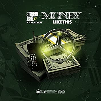 Money Like This (feat. Kamaiyah) - Single