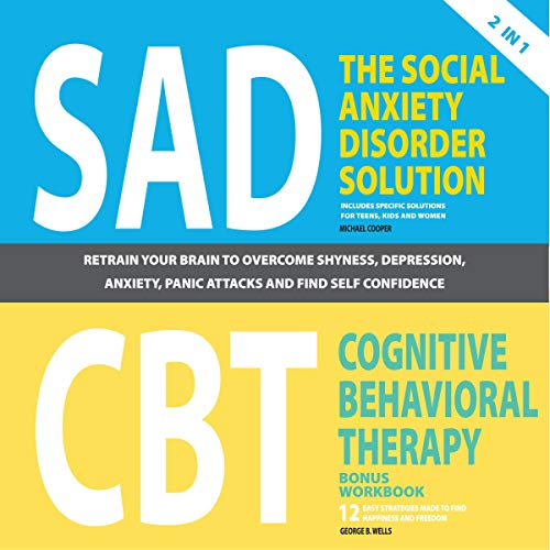 The Social Anxiety Disorder Solution and Cognitive Behavioral Therapy Titelbild