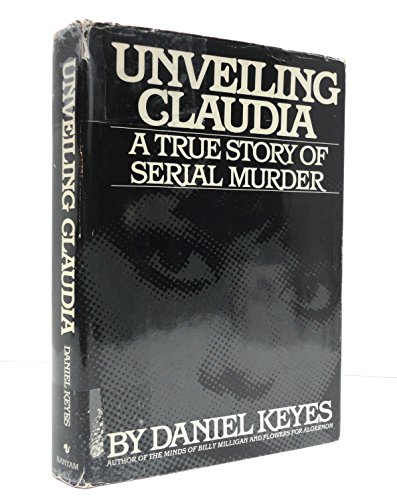 Unveiling Claudia: A True Story of Serial Murder