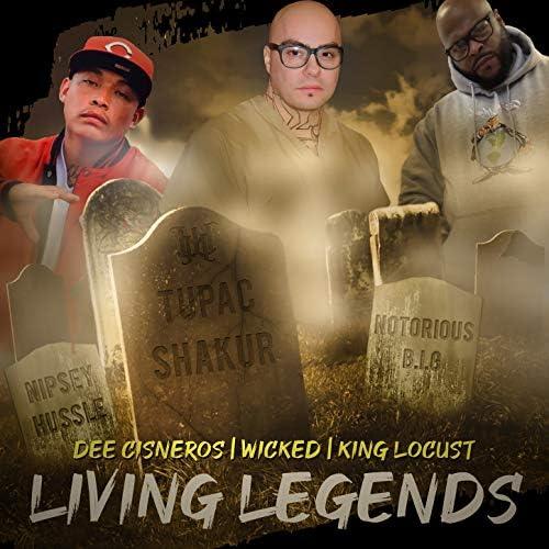 Wicked, Dee Cisneros & King Locust