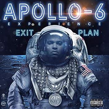 The Apollo 6 Experience Exit Plan