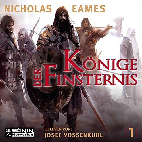 Könige der Finsternis 1 Audiobook By Nicholas Eames cover art