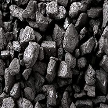 Coal is worth 4$ a pound