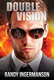 Double Vision: A Quantum Suspense Novel (English Edition)