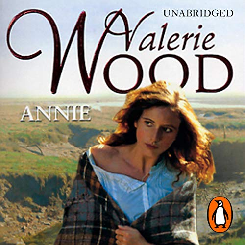 Annie                   By:                                                                                                                                 Val Wood                               Narrated by:                                                                                                                                 Anne Dover                      Length: 16 hrs and 26 mins     91 ratings     Overall 4.6