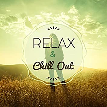 Relax & Chill Out – Chillout Music, Electronic Sounds, Relax, Finest Selection