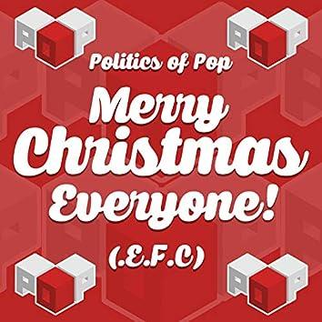 Merry Christmas Everyone! (E.F.C)