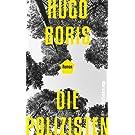Die Polizisten: Roman