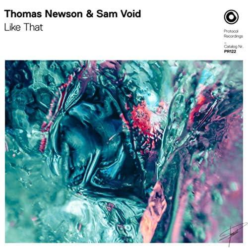Thomas Newson & Sam Void