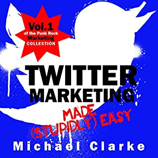 Twitter Marketing Made (Stupidly) Easy cover art