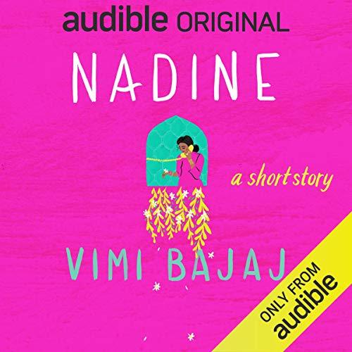 Nadine Audiobook By Vimi Bajaj cover art