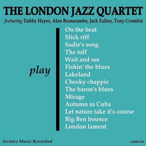 The London Jazz Quartet & Alan London feat. Tubby Hayes