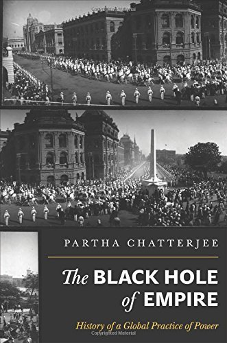 [(The Black Hole of Empire: History of a Global Practice of Power)] [Author: Partha Chatterjee] published on (April, 2012)